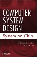 Computer System Design. System-on-Chip - Luk Wayne