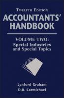 Accountants' Handbook, Special Industries and Special Topics - Graham Lynford