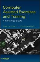 Computer Assisted Exercises and Training. A Reference Guide - Cayirci Erdal