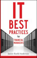 IT Best Practices for Financial Managers - Janice Roehl-Anderson M.