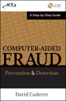 Computer Aided Fraud Prevention and Detection. A Step by Step Guide - David  Coderre