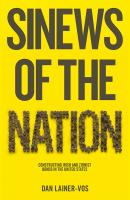 Sinews of the Nation. Constructing Irish and Zionist Bonds in the United States - Dan  Lainer-Vos