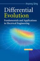 Differential Evolution. Fundamentals and Applications in Electrical Engineering - Anyong  Qing