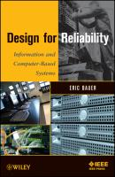 Design for Reliability. Information and Computer-Based Systems - Eric  Bauer