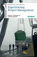 Experiencing Project Management. Projects, Challenges and Lessons Learned - Bittner Elisabeth