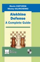 Alekhine Defense. A Complete Guide - Николай Калиниченко Шахматный университет