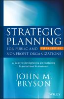 Strategic Planning for Public and Nonprofit Organizations. A Guide to Strengthening and Sustaining Organizational Achievement - John Bryson M.