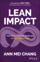 Lean Impact. How to Innovate for Radically Greater Social Good - Eric  Ries