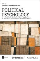 Political Psychology. A Social Psychological Approach - Evanthia  Lyons