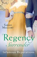Regency Surrender: Infamous Reputations: The Chaperon's Seduction / Temptation of a Governess - Sarah Mallory