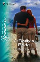 O'Reilly's Bride - Trish Wylie