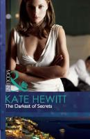 The Darkest of Secrets - Kate  Hewitt