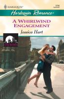 A Whirlwind Engagement - Jessica Hart
