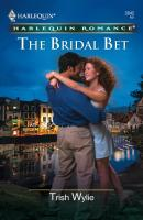 The Bridal Bet - Trish Wylie