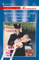 With Courage And Commitment - Charlotte  Maclay