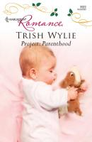Project: Parenthood - Trish Wylie