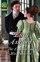 The Captain And His Innocent - Lucy  Ashford