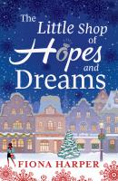 The Little Shop of Hopes and Dreams - Fiona Harper