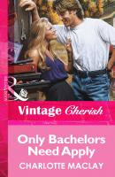 Only Bachelors Need Apply - Charlotte  Maclay