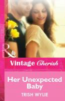 Her Unexpected Baby - Trish Wylie