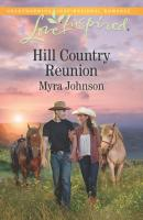 Hill Country Reunion - Myra  Johnson