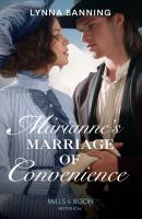 Marianne's Marriage Of Convenience - Lynna  Banning