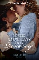 The Outlaw And The Runaway - Tatiana  March