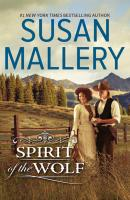 Spirit Of The Wolf - Susan  Mallery