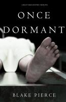 Once Dormant - Блейк Пирс A Riley Paige Mystery