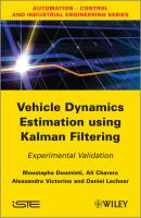 Vehicle Dynamics Estimation using Kalman Filtering. Experimental Validation - Moustapha  Doumiati