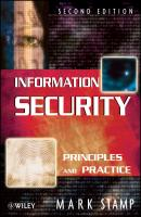 Information Security. Principles and Practice - Mark  Stamp