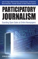Participatory Journalism. Guarding Open Gates at Online Newspapers - Thorsten  Quandt