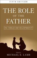 The Role of the Father in Child Development - Michael E. Lamb