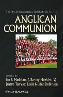 The Wiley-Blackwell Companion to the Anglican Communion - Justyn  Terry