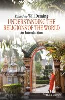 Understanding the Religions of the World. An Introduction - Willoughby  Deming