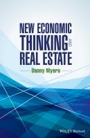 New Economic Thinking and Real Estate - Danny  Myers