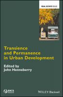 Transience and Permanence in Urban Development - John  Henneberry