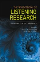 The Sourcebook of Listening Research. Methodology and Measures - Graham Bodie D.