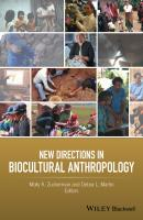 New Directions in Biocultural Anthropology - Molly Zuckerman K.