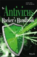 The Antivirus Hacker's Handbook - Elias  Bachaalany