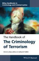 The Handbook of the Criminology of Terrorism - Gary  LaFree