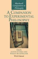 A Companion to Experimental Philosophy - Justin  Sytsma