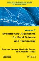 Evolutionary Algorithms for Food Science and Technology - Evelyne  Lutton