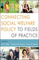 Connecting Social Welfare Policy to Fields of Practice - Karen Sowers M.