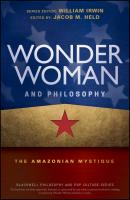 Wonder Woman and Philosophy. The Amazonian Mystique - William  Irwin