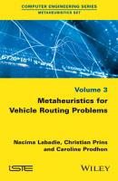 Metaheuristics for Vehicle Routing Problems - Nacima  Labadie