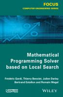 Mathematical Programming Solver Based on Local Search - Thierry  Benoist