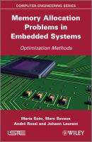 Memory Allocation Problems in Embedded Systems. Optimization Methods - Maria  Soto