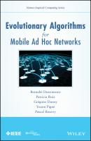 Evolutionary Algorithms for Mobile Ad Hoc Networks - Patricia  Ruiz