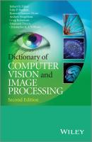 Dictionary of Computer Vision and Image Processing, Enhanced Edition - Craig Robertson